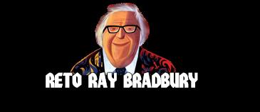 Reto Ray Bradbury